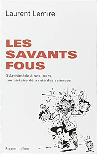 Téléchargement Les Savants fous pdf