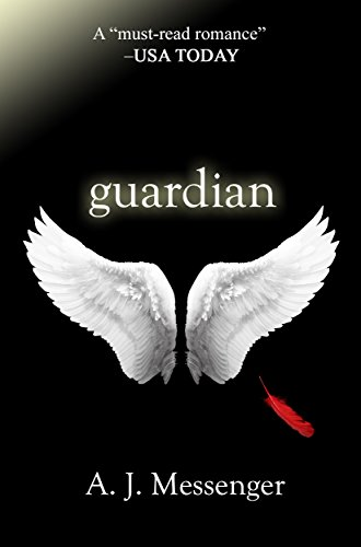 Messenger Series - Guardian (The Guardian Series Book 1)