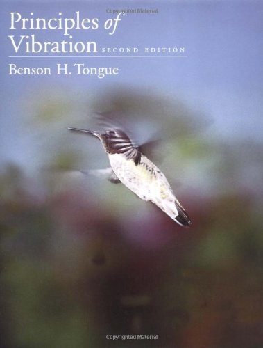Download By Benson H. Tongue - Principles of Vibration: 2nd (second) Edition ePub fb2 ebook