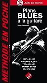 Plans Blues a la Guitare par Passamonti