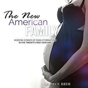 The New American Family Audiobook