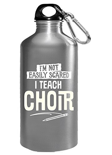 Choir Costumes For Christmas (Funny Gift For Choir Teacher Not Scared - Water Bottle)