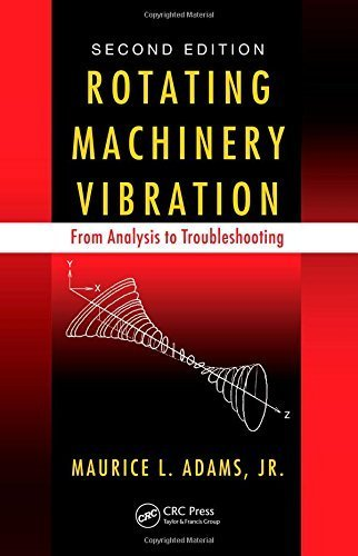 Rotating Machinery Vibration: From Analysis to Troubleshooting, Second Edition by Maurice L. Adams (2009-12-23)