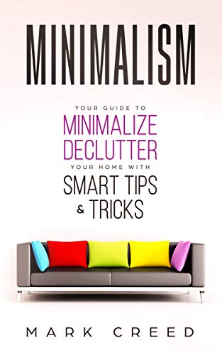 Minimalism Guide Minimalize Declutter Tricks ebook