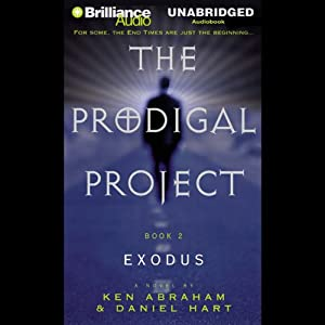 Prodigal Project: The Exodus Audiobook