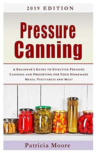 Pressure Canning: A Beginner