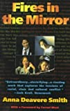 Fires in the Mirror, Anna Deavere Smith, 0385470142
