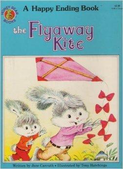 The Flyaway Kite (Happy Endings Story Books)