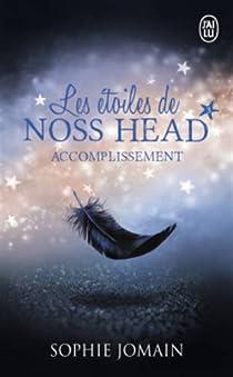 Les étoiles de Noss Head, tome 3 : Accomplissement par Jomain