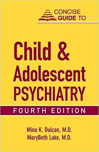 Child and Adolescent Psychiatry, Third Edition