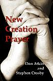 New Creation Prayer