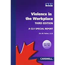 Violence in the Workplace: A CLV Special Report