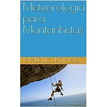 Meteorologia para Montanhistas (Portuguese Edition)