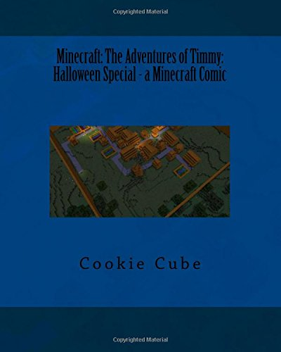Minecraft: The Adventures of Timmy: Halloween Special -