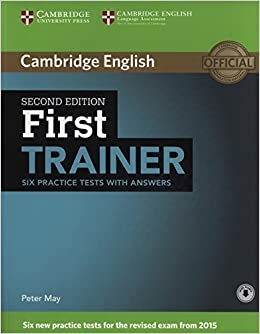 First Trainer Six Practice Tests with Answers with Audio by Peter ...