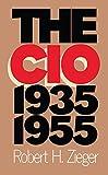 The CIO, 1935-1955
