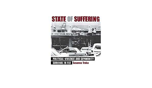 Amazon Com State Of Suffering Political Violence And