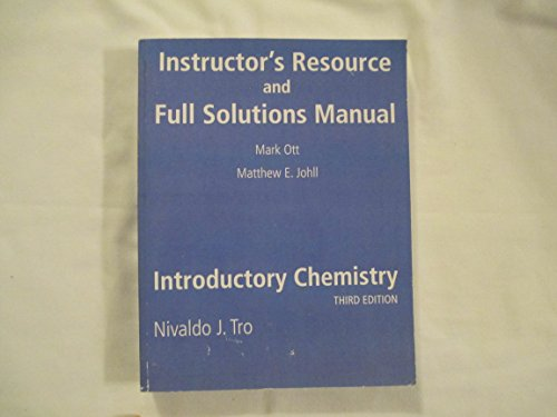 Instructor's Resource and Full Solutions Manual (Introductory Chemistry)