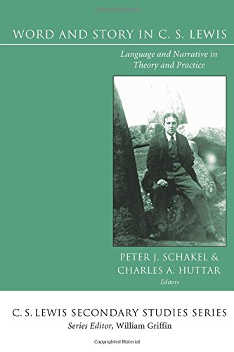 Word and Story in C. S. Lewis: Language and Narrative in Theory and Practice (C. S. Lewis Secondary Studies) by Wipf & Stock Pub