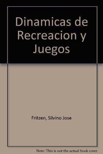DINAMICAS RECREACION Y JUEGOS