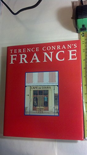 Terence Conran's France by Little, Brown and Company