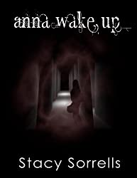 Anna, Wake Up