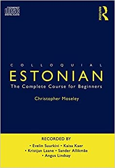 Colloquial Estonian by Christopher Moseley (2008-08-19)