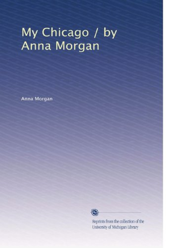 My Chicago / by Anna Morgan