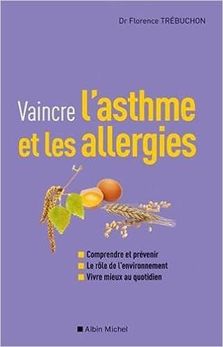 Amazon.fr - Vaincre l'asthme et les allergies - Florence ...