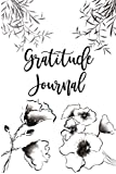 Gratitude Journal: The Charmed Life Project 12 Week Gratitude Journal With Prompts - Develop The Habit Of Gratitude - Enjoy Writing Your Daily ... Be Grateful For - Monochrome Botanical Design
