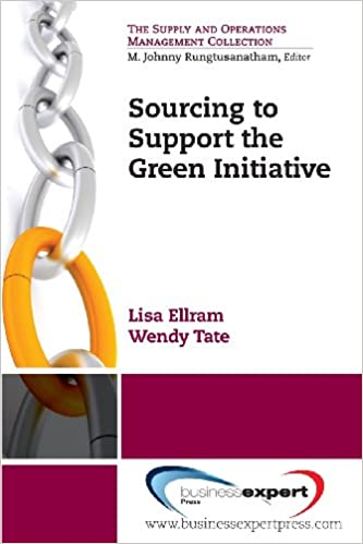 Sourcing to Support the Green Initiative (The Supply and Operations Management Collection)