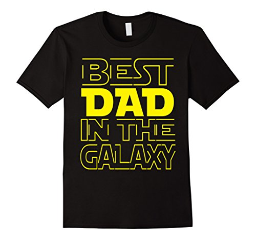 Men's Best Dad In The Galaxy T-Shirt Fathers Day 2017