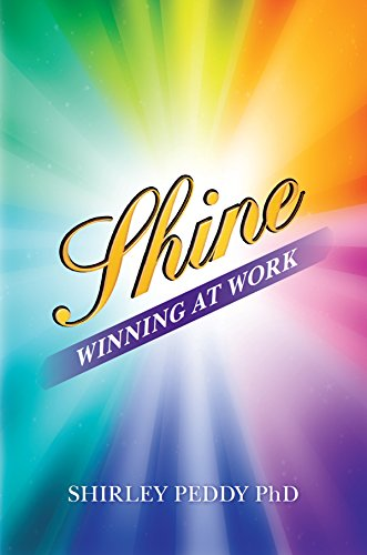 Shine: Winning at Work
