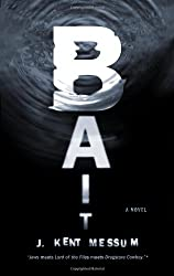 Bait: A Novel