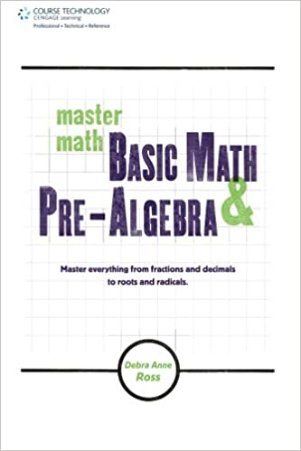 Master Math: Basic Math and Pre-Algebra: Debra Anne Ross ...