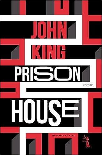 Prison house - John King