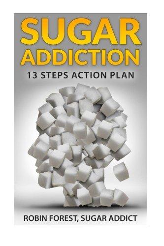 Sugar Addiction: Sugar Addiction: Total Recovery Program To Detox And Cure Cravings (Sugar Addiction, Sugar Cravings, Sugar Detox, Sugar Total Recovery Program)