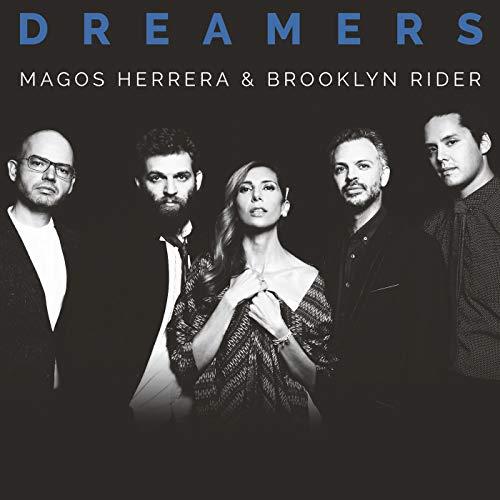 Dreamers -  Magos Herrera & Brooklyn Rider, Audio CD