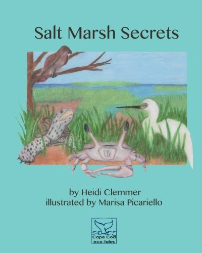 Salt Marsh Secrets (Cape Cod Eco-Tales)