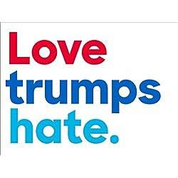 Love trumps hate. Bumper Sticker (anti trump pro hillary clinton)