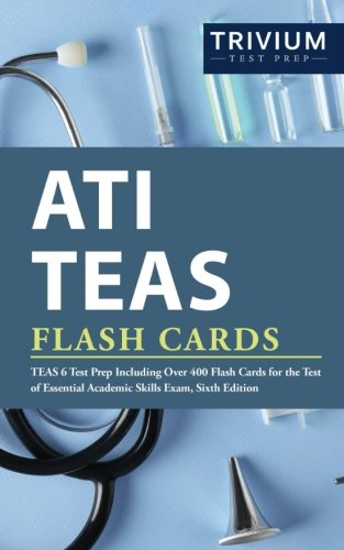 ATI TEAS Flash Cards: TEAS 6 Test Prep Including Over 400 Flash Cards for the Test of Essential Academic Skills Exam, Sixth Edition cover