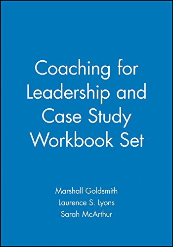 Coaching for Leadership and Case Study Workbook Set (J-B US non-Franchise Leadership)