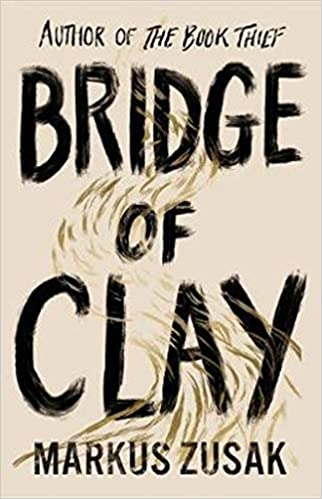 Amazon Fr Bridge Of Clay From Bestselling Author Of The
