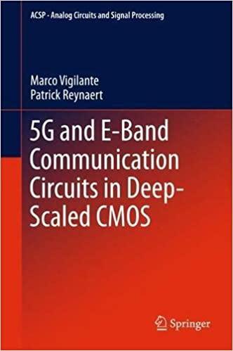 5G and E-Band Communication Circuits in Deep-Scaled CMOS (Analog Circuits and Signal Processing)