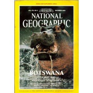 National Geographic Magazine December 1990 (BOTSWANA) Vol. 178 No. 6
