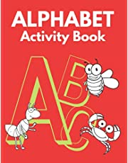 Alphabet Activity Book: Coloring Pages and Games to Teach Kids the Alphabet