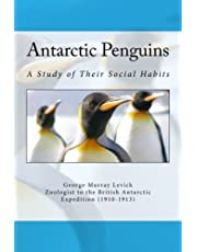 Antarctic Penguins: A Study of Their Social Habits