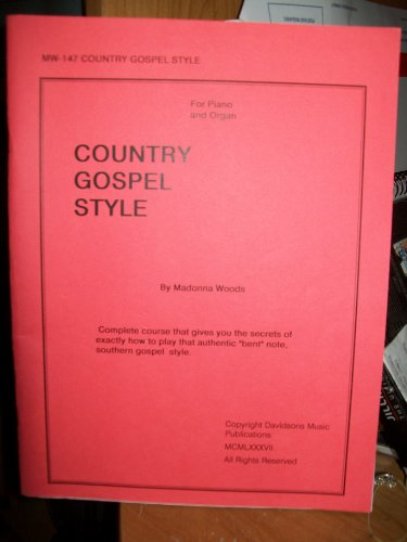 Country Gospel Style for Piano and Organ