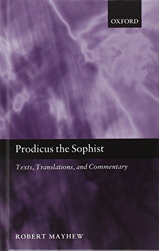 Prodicus the Sophist: Text, Translation, and Commentary