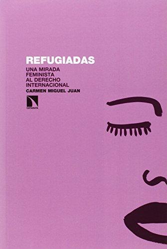 Descargar Libro Refugiadas Carmen Miguel Juan